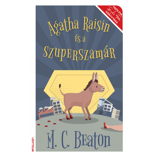 Agatha Raisin és a szuperszamár