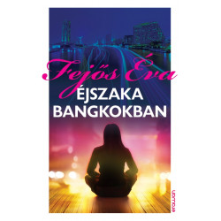 Éjszaka Bangkokban (e-novella)